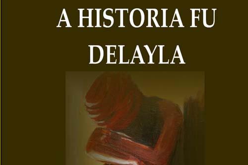 a historya fu delayla