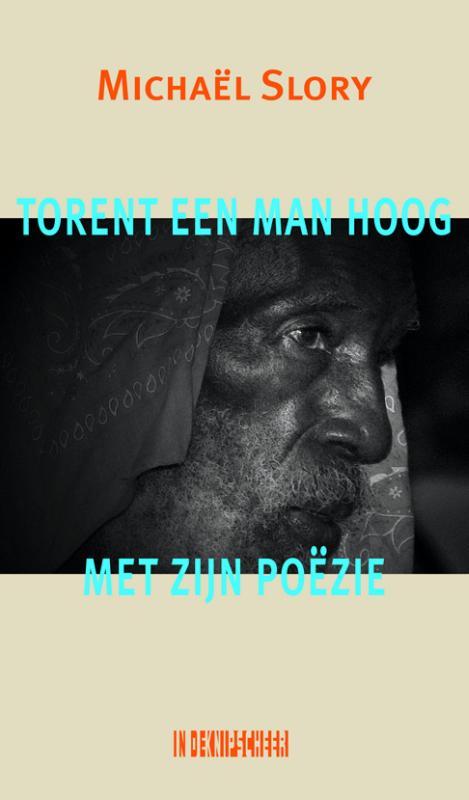Torent een man hoog met zijn poezie